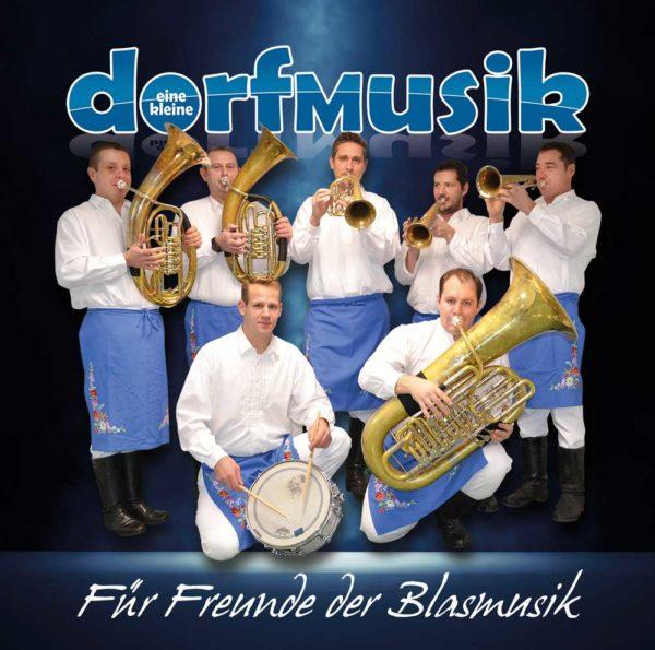 dorfmusik - für freunde der blasmusik