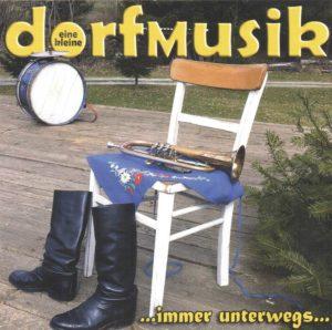 dorfmusik - immer unterwegs
