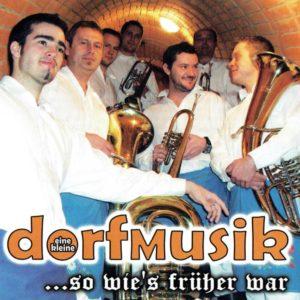 dorfmusik - so wie's früher war